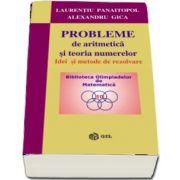Probleme de aritmetica si teoria numerelor. Idei si metode de rezolvare (Laurentiu Panaitopol)