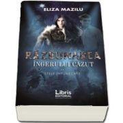 Razbunarea ingerului cazut - Stele intunecate, volumul II de Eliza Mazilu