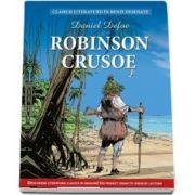 Daniel Defoe, Robinson Crusoe - Colectia Clasicii literaturii in benzi desenate