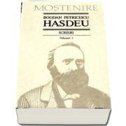 Scrieri. Volumul 2 - Proza de B. P. Hasdeu - Text ingrijit, note si comentarii de Stancu Ilin si I. Oprisan. Studiu introductiv de I. Oprisan