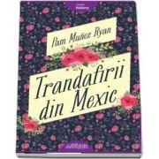 Trandafirii din Mexic de Pam Munoz Ryan