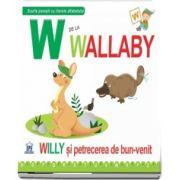 W de la Wallaby. Willy si pretecerea de bun venit