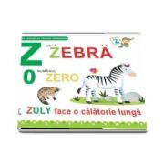 Z de la zebra si 0 numarul zero. Zuly face o calatorie lunga