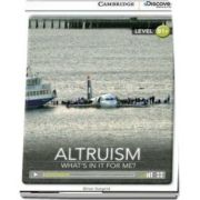 Altruism - What's in it for Me? Intermediate Book with Online Access de Brian Sargent