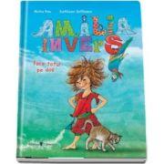 Amalia Invers face totul pe dos de Micha Rau
