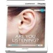 Are You Listening? The Sense of Hearing High Beginning Book with Online Access de David Maule