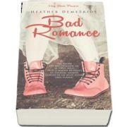 Bad Romance de Heather Demetrios