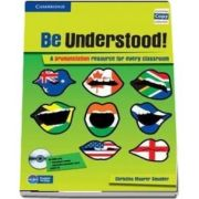 Be Understood! - A Pronunciation Resource for Every Classroom (Book with CD-ROM and Audio CD Pack) de Christina Maurer Smolder