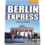 Berlin Express. Level 4 Intermediate - Michael Austen