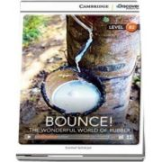 Bounce - The Wonderful World of Rubber Upper Intermediate Book with Online Access de Karmel Schreyer