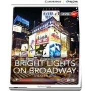 Bright Lights on Broadway - Theaterland Low Intermediate Book with Online Access - Kathryn O'Dell