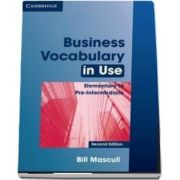 Business Vocabulary in Use Elementary to Pre-intermediate with Answers de Bill Mascull