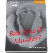 But Was it Murder? (Level 4) de Jania Barrell