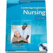 Cambridge English for Nursing Pre-intermediate Student's Book with Audio CD - Virginia Allum
