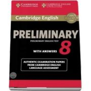 Cambridge English Preliminary 8 Student's Book Pack (Student's Book with Answers and Audio CD) - Authentic Examination Papers from Cambridge English Language Assessment