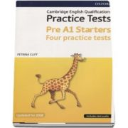 Petrina Cliff, Cambridge English Qualifications Practice Tests, Pre A1 Starters Four practice tests - Updated for 2018 (Includes test audio)