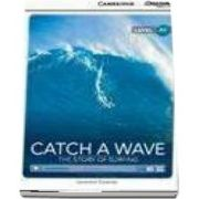 Catch a Wave: The Story of Surfing Beginning Book with Online Access (Genevieve Kocienda)
