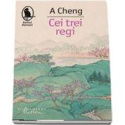 Cei trei regi de A Cheng