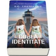 Dubla identitate de S. K. Tremayne