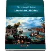 Intrari in labirint de Christian Craciun
