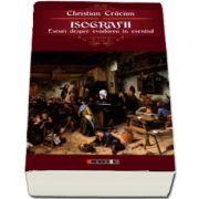 Isografii. Eseuri despre evadarea in esential de Christian Craciun
