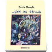 Lalele din Paradis de Lucia Cherciu