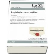 Legislatia constructiilor. Actualizat la 25. 02. 2015