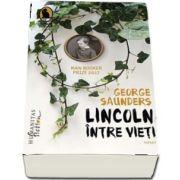 Lincoln intre vieti de George Saunders
