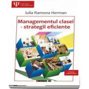 Managementul clasei - strategii eficiente de Iulia Ramona Herman