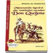 Minunatele ispravi ale vestitului cavaler Don Quijote de Miguel de Cervantes - Lectura pentru clasele I-IV