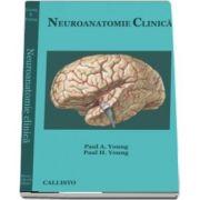 Neuroanatomie Clinica de Paul A. Young si Paul H. Young