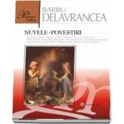 Nuvele. Povestiri de Barbu Stefanescu Delavrancea (Pagini alese, Literatura romana)