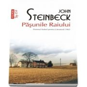 Pasunile Raiului de John Steinbeck - Editie de buzunar, Top 10 - Traducere din limba engleza si note de Dumitru Mazilu