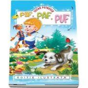 Pif, Paf, Puf de Cezar Petrescu (Editie ilustrata)