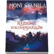 Razboiul solomonarilor de Moni Stanila