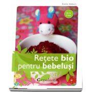 Retete bio pentru bebelusi - De la 3 luni (Emilie Hebert)