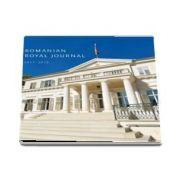 Romanian Royal Journal 2017-2018 de Principele Radu al Romaniei