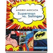 Superman vs. Salinger de Andrei Mocuta