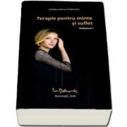 Terapie pentru minte si suflet, volumul 1 de Catalina Elena Potarniche
