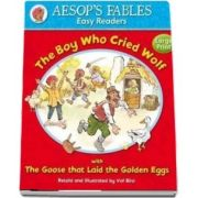 The Boy Who Cried Wolf: with The Goose That Laid the Golden Eggs (Aesop's Fables Easy Readers) - Illustrated by Val Biro
