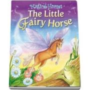 The Fairy Horse de Karen King - Magical Horses
