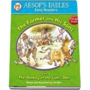 The Farmer and His Sons: with The Donkey and the Lion's Den (Aesop's Fables Easy Readers)