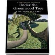 Under the Greenwood Tree (Thomas Hardy)