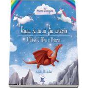 Vreau si eu sa fiu unicorn de Andreea Demirgian