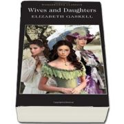 Wives And Daughters de Elizabeth Gaskell