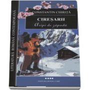 Aripi de zapada - Ciresarii, volumul IV (Editia 2014)