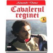 Cavalerul reginei, volumul 1 de Alexandre Dumas