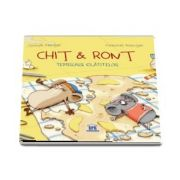 Chit si Ront - Temerarii clatitelor (Editie ilustrata) de Gundi Herget