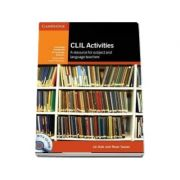 CLIL Activities with CD-ROM - A Resource for Subject and Language Teachers - Liz Dale and Rosie Tanner