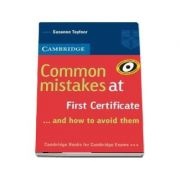 Common Mistakes at First Certificate... and How to Avoid Them - Susanne Tayfoor